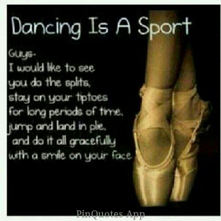 I get SO MAD WHEN PEOPKE TELL ME DANCE ISNT A SPORT