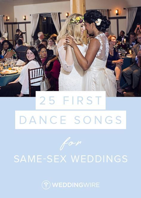 Weddingwire find a couple 25 pinterest 25 first dance songs for same sex weddings junglespirit Images