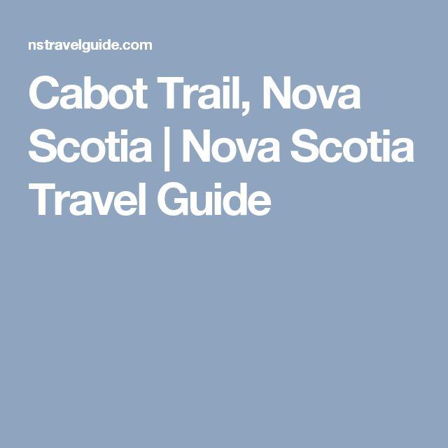 Cabot Trail, Nova Scotia | Nova Scotia Travel Guide