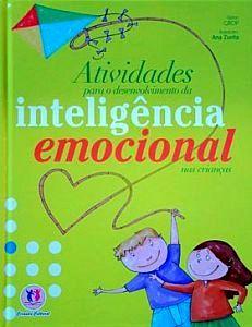 Livro Atividades Para o Desenvolvimento da Inteligência Emocion