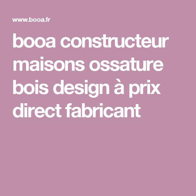 booa constructeur maisons ossature bois design à prix direct fabricant