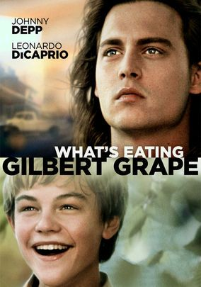 What's Eating Gilbert Grape (1993) In a backwater Iowa town, Gilbert (Johnny Depp) struggles to take care of his mentally disabled brother, Arnie (Leonardo DiCaprio), and provide for the rest of his family. But after falling for the stranded Becky (Juliette Lewis), Gilbert discovers exciting new possibilities for his life. Co-starring Mary Steenburgen, John C. Reilly and Crispin Glover, this tender drama earned DiCaprio an Oscar nomination for Best Supporting Actor.