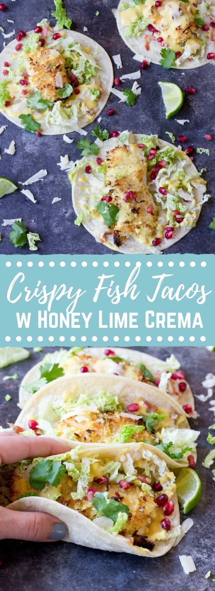 Crazy for tacos? Add these Crispy Fish Tacos to your menu! Crispy baked cod topped with pomegranates, shredded pear, and Honey Lime Crema. Simple to make at home!