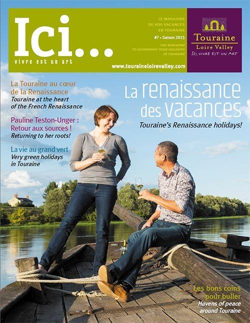 Ici... Vacances en Touraine 2015 - http://www.1magazinegratuit.com/ici-vacances-en-touraine-2015/