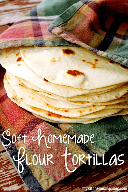 Homemade Flour Tortillas ~T~ Nothing tastes better. Love fresh, hot homemade tortillas.
