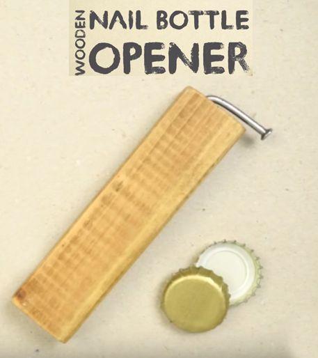 Φοβερό DIY ανοιχτήρι απο ένα κομμάτι ξύλο και ένα καρφί! - {ΒΙΝΤΕΟ}