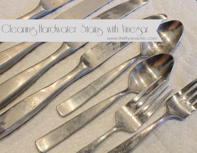 Clean Hard Water Stains With Vinegar Silverware And