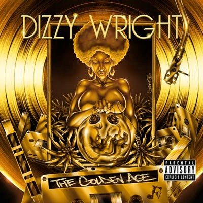 Dizzy Wright The Golden Age Best Album He's ever put out