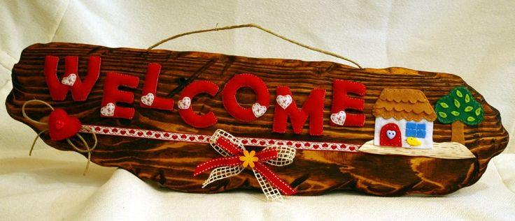 Welcome ... feltro e legno