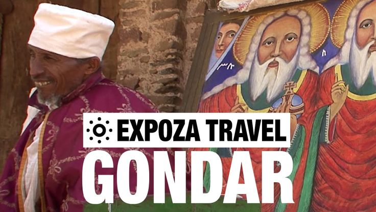 Gondar (Ethiopia) Vacation Travel Video Guide