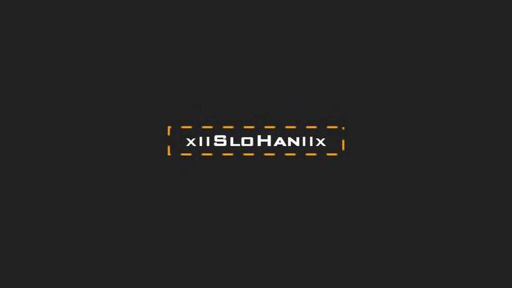 xllSloHanllx | Futura Intro