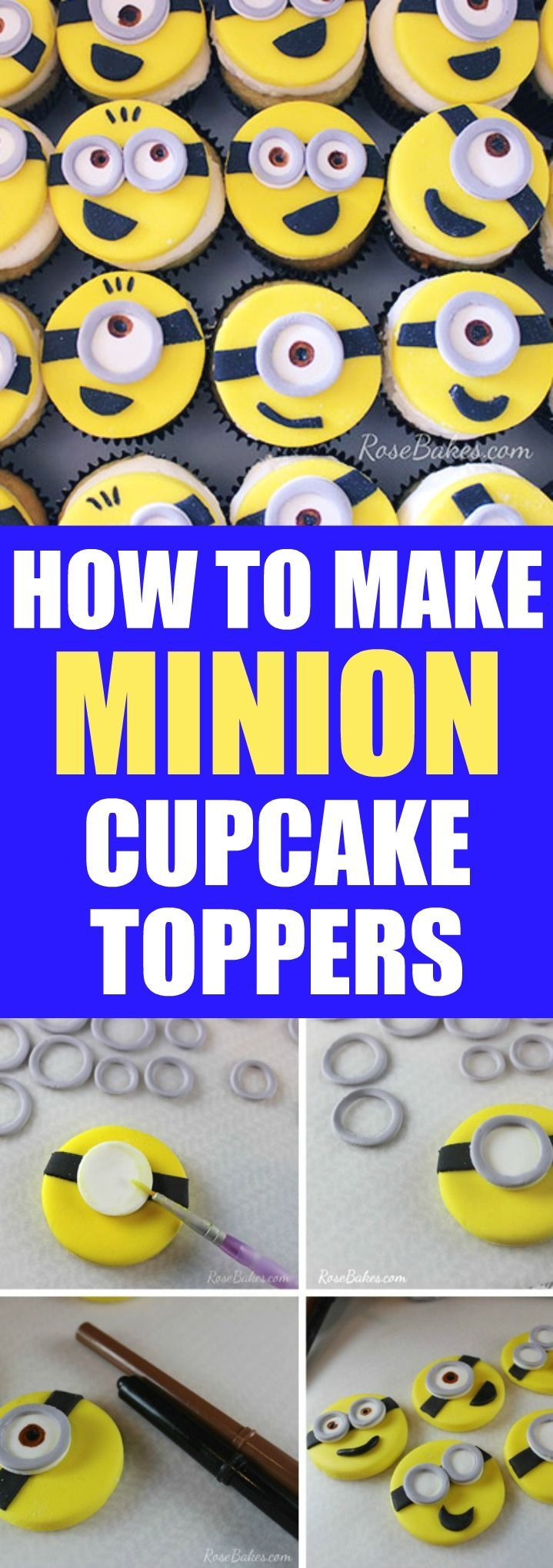 How to Make Minion Cupcake Toppers - click over to Rose Bakes for a full tutorial on making Dispicable Me Minion Cupcake Toppers! They're easy and so cute
