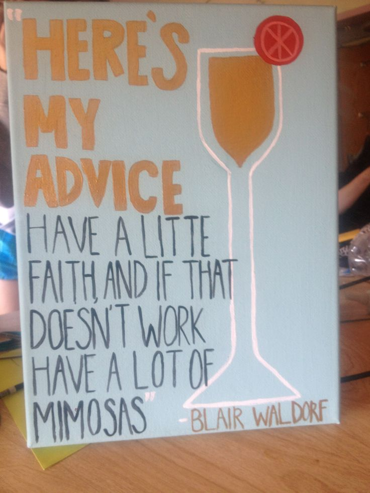 Blair Waldorf quote for one of my sisters on her 21st! Canvas sorority crafting. Phi Sigma Sigma
