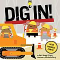 Dig In! by April Jones Prince