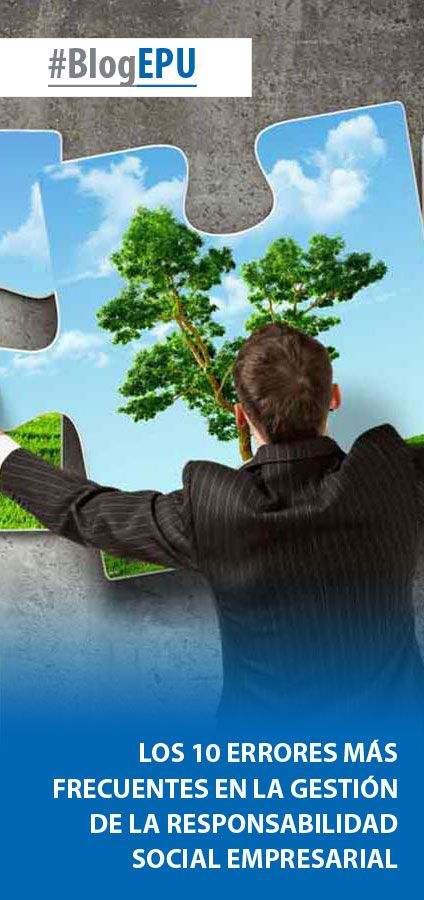 #BlogEPU | Los 10 errores más frecuentes en la gestión de la #RSE ➙ http://www.epu.edu.pe/blog/los-10-errores-mas-frecuentes-en-la-gestion-de-la-responsabilidad-social-empresarial/