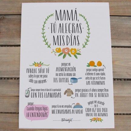 """Lámina """"Mamá, tú alegras mis días"""". Diseño de Mr.Wonderful. A la venta en: http://www.mrwonderfulshop.es"""