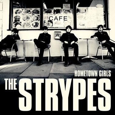 The Strypes - Hometown Girls