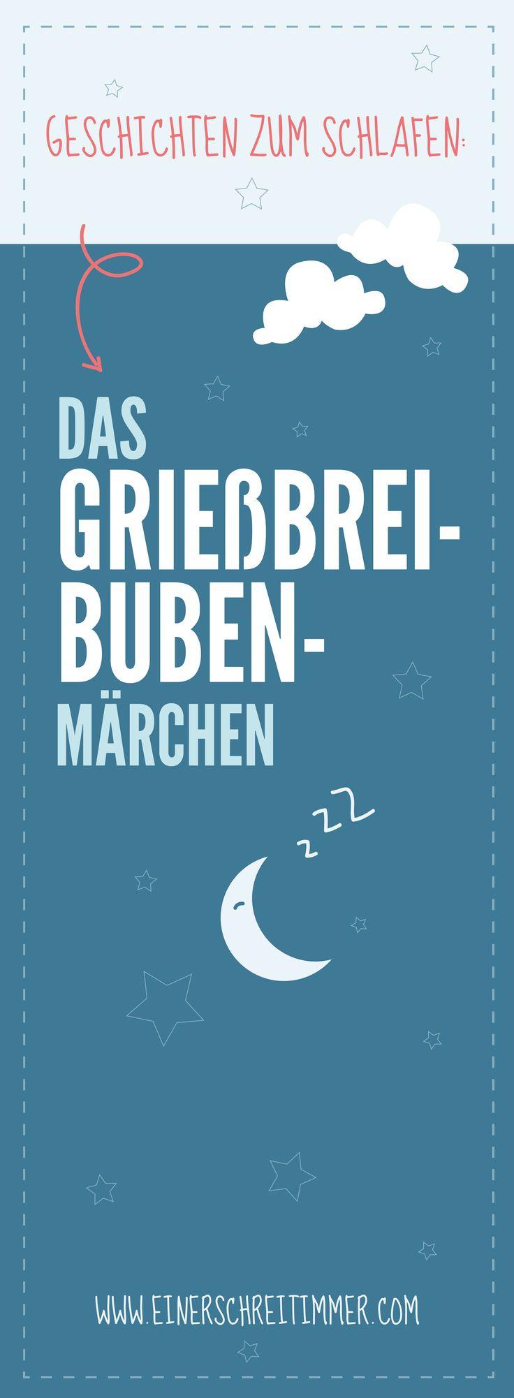 Geschichten zum Schlafen: Das Grießbrei-Buben-Märchen
