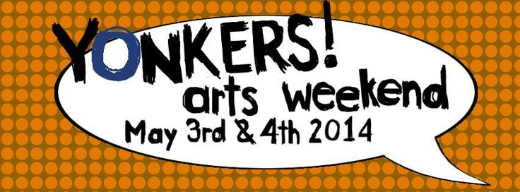 Full schedule of events for yonkersartsweekend yaw may 3