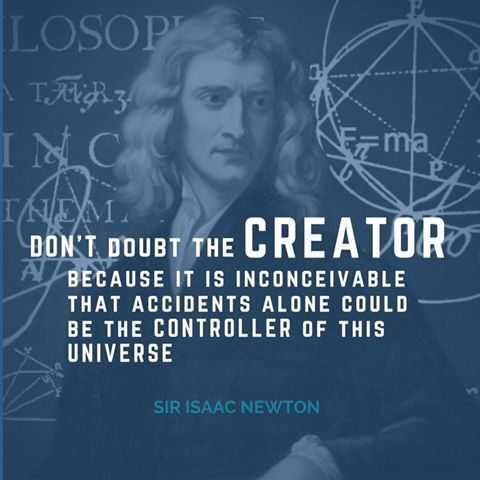Newton! not some liberal atheist wannabe scientist