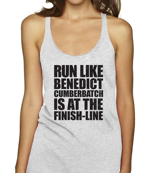 Run Like Benedict Cumberbatch Is At The Finish Line Racerbacks
