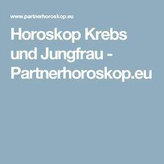 Horoskop Krebs und Jungfrau - Partnerhoroskop.eu