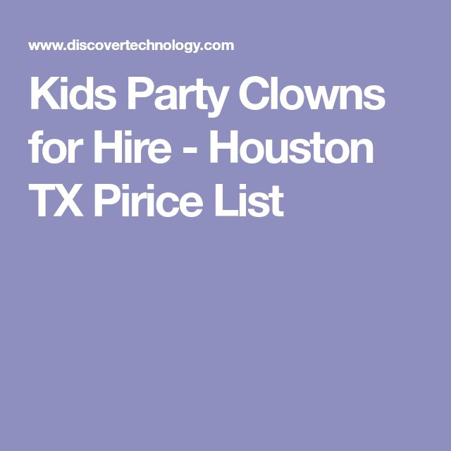 Kids Party Clowns for Hire - Houston TX Pirice List