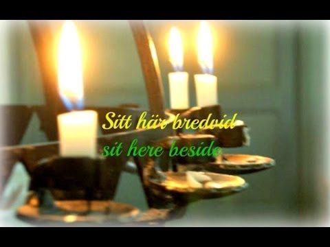 "Sit here Beside -Sitt här BredvidSitt här bredvid (Sit here Beside) 2014-05-31 Swedish song ""English translated"" © 2014 original song by Tompaz dedicate this to our dear mother/granny dear father/grandpa in sweet memory  thanks for sharing  your time guys"