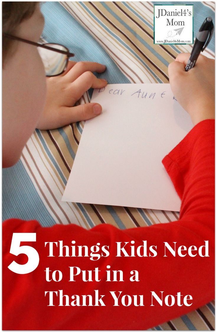 5 Things Kids Need to Put in a Thank You Note- Some of these are things you include in all notes. Others are only thank you note related.