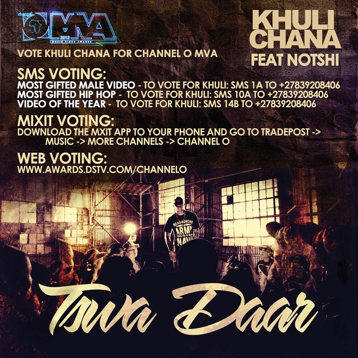 Let's hep Khuli Chana win all 3 Channel O MVA's by VOTING FREQUENTLY!!!!