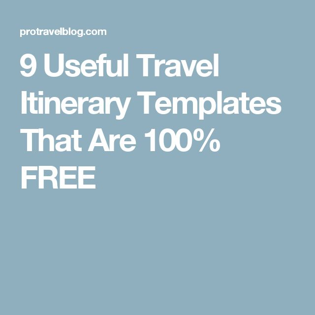 9 Useful Travel Itinerary Templates That Are 100% FREE