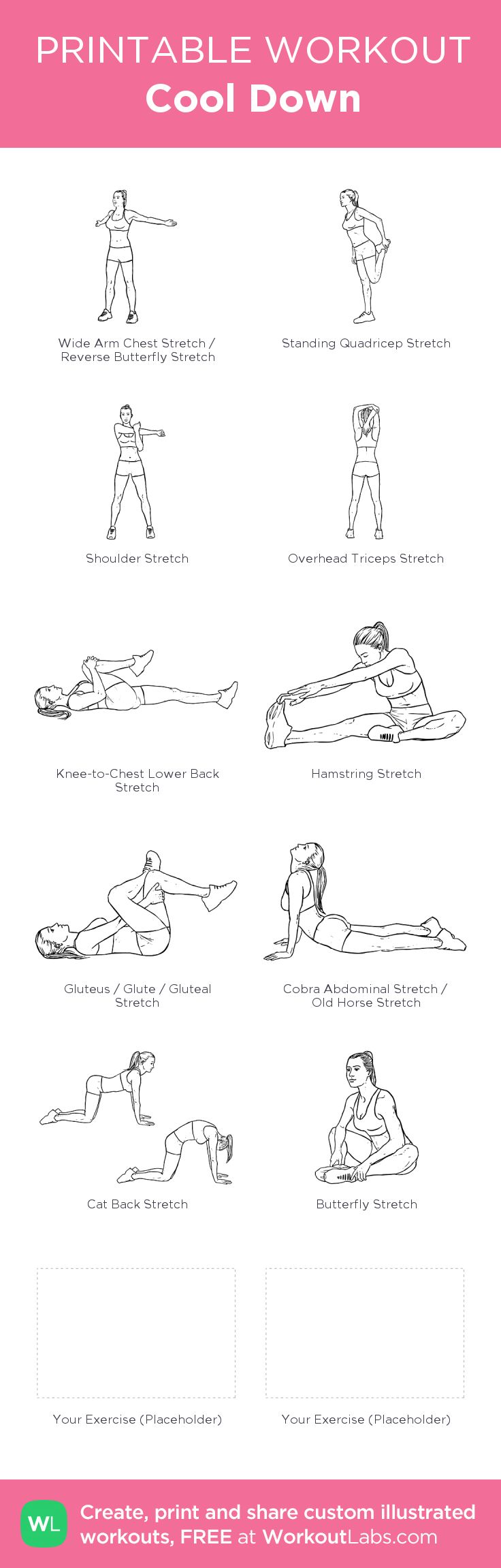 Cool Down: my visual workout created at WorkoutLabs.com • Click through to customize and download as a FREE PDF! #customworkout