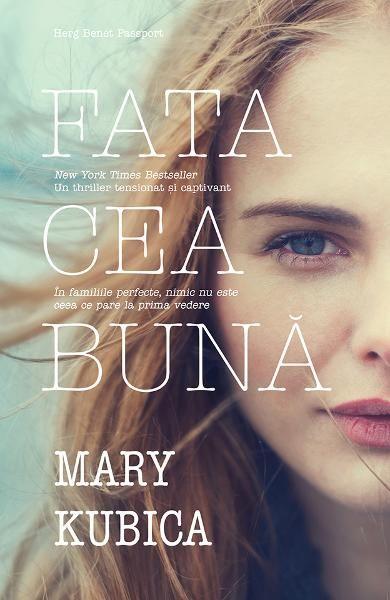 Fata cea bună - Mary Kubica (recenzie)  Editura Herg Benet