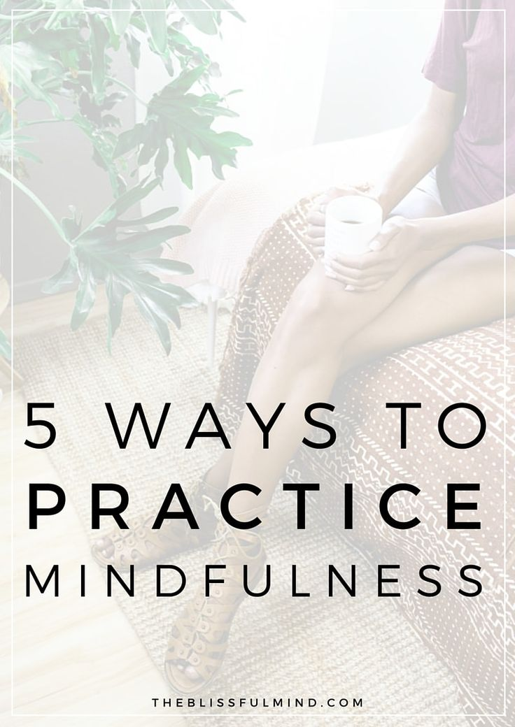 Want to be more mindful but can't seem to get into meditation? Here are five simple and practical types of mindfulness practices that don't involve meditation!
