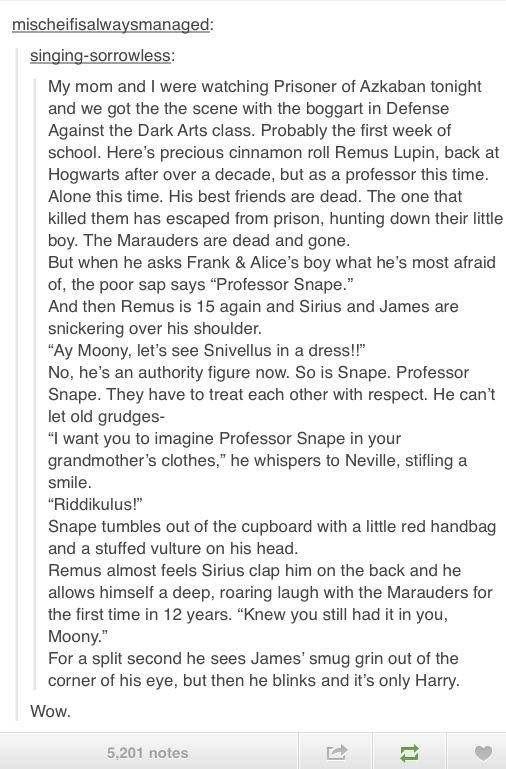 Boggart. Maunders. Remus Lupin. Neville. Snape in Neville's grandma's clothes. Defense against the dark arts class.