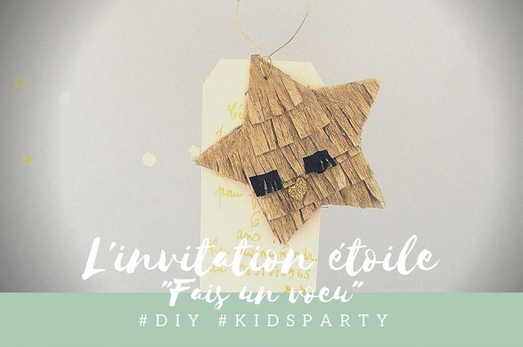 """L'invitation étoile """"Fais un voeu"""" #diy #kidsparty"""