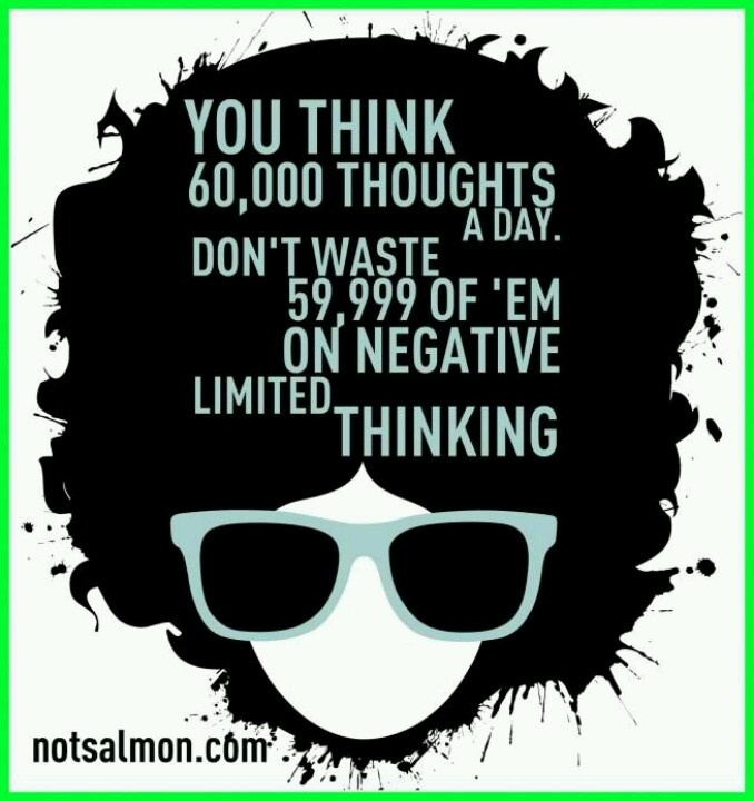 : Life, Inspiration, Quotes, Think Positive, Positive Thoughts, 60 000 Thoughts