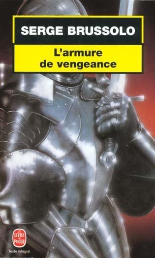 L'armure de vengeance - Serge Brussolo