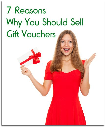 7 Reasons why you should sell gift vouchers by Sarah Lynn of The Successful Therapists Cookbook