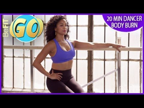 20 Min Dancers Body Burn Mobile Workout: BeFiT GO - YouTube