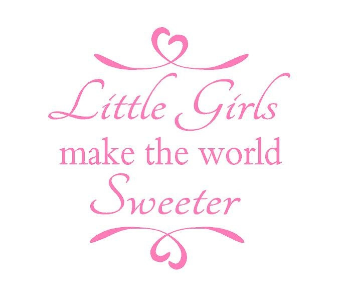 Nice Quotes For Baby Girl: Baby Girl Quotes, Little