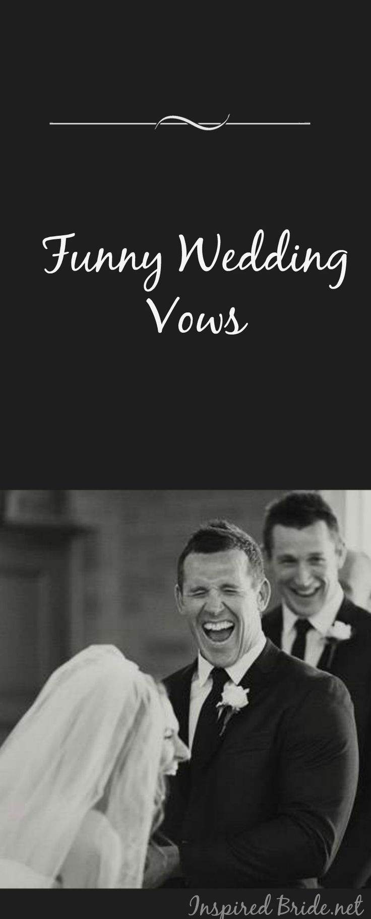 Make your Wedding more Memorable with these Hilarious & Funny Wedding Vows for Bride & Groom. - Inspired Bride