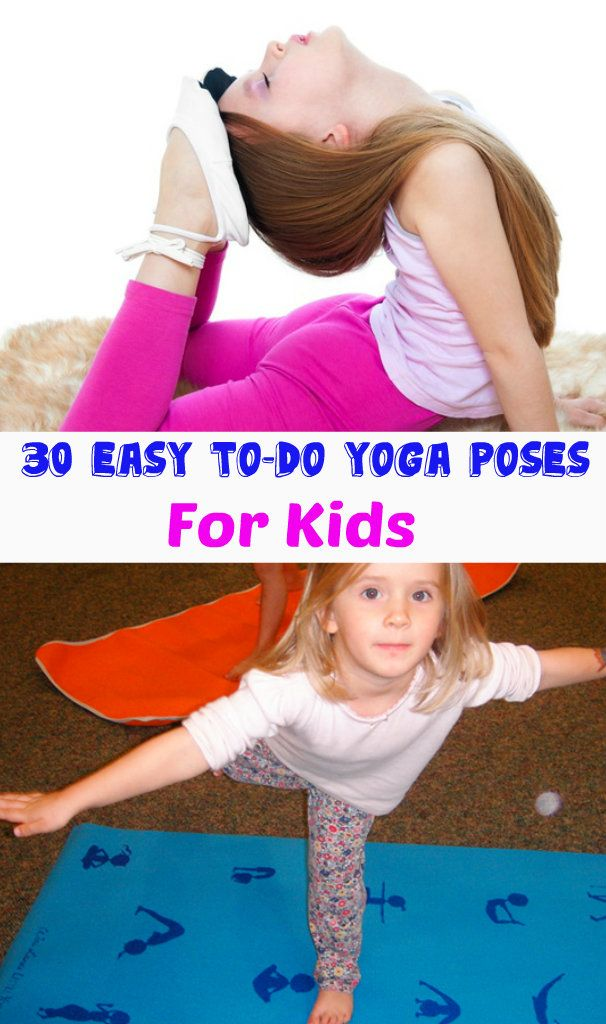 30 Easy To-Do Yoga Poses for Kids