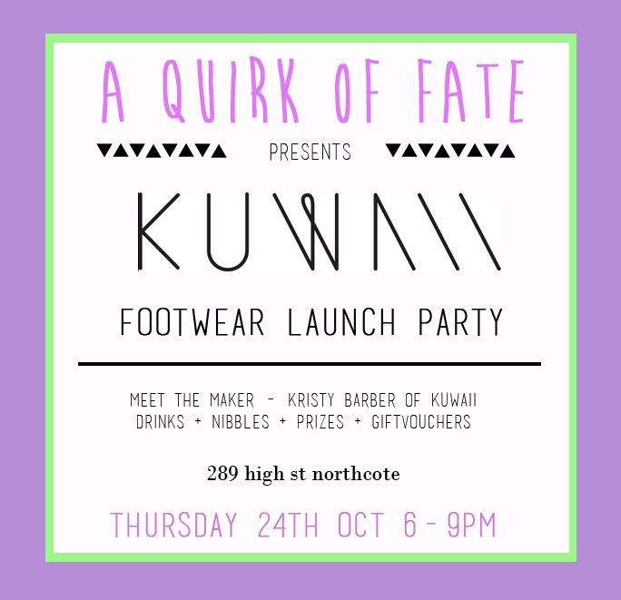 Come hang out with us to celebrate the launch of Kuwaii footwear at AQOF https://www.facebook.com/events/552756181447001/