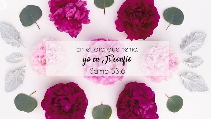 En el día que temo, yo en ti confio Salmo 53:6