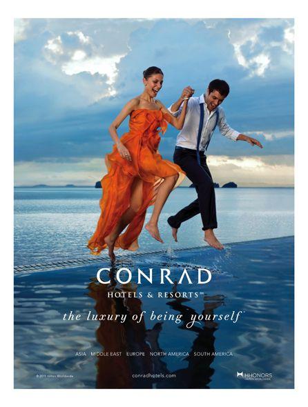 Conrad Hotels & Resorts Unveils New Brand Campaign (hotel ad)