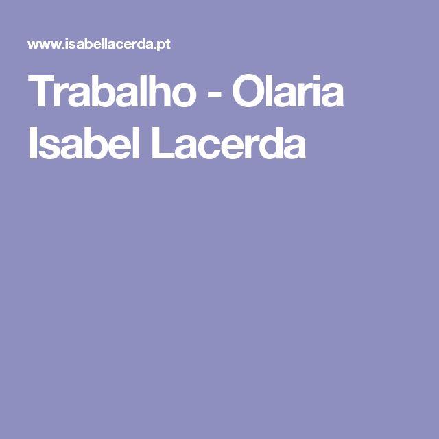 Trabalho - Olaria Isabel Lacerda