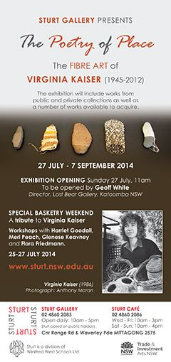 The Poetry of Place: the fibre art of Virginia Kaiser, Sturt Gallery, 27 July - 7 Sept 2014