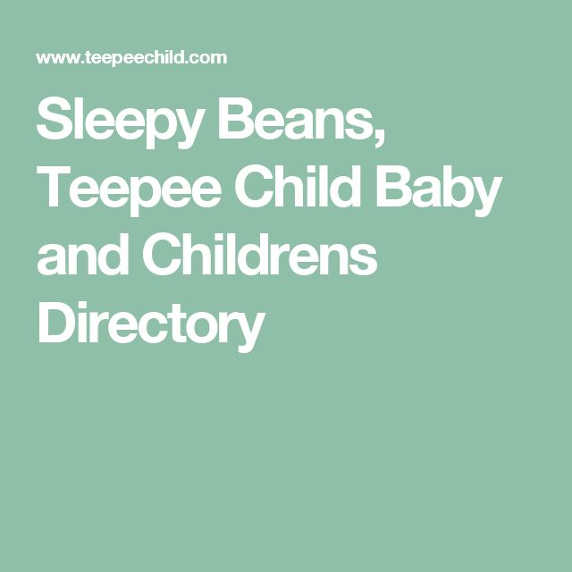 Sleepy Beans, Teepee Child Baby and Childrens Directory