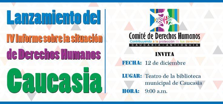 Comité de DD.HH. de Caucasia presentará su IV informe
